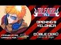 Bleach Opening 9 Velonica Fandub Latino By Doble cero KARAOKE