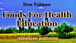 Don Tolman - Treatments and Foods for Diabetics and Cancer Patients on Relate4ever