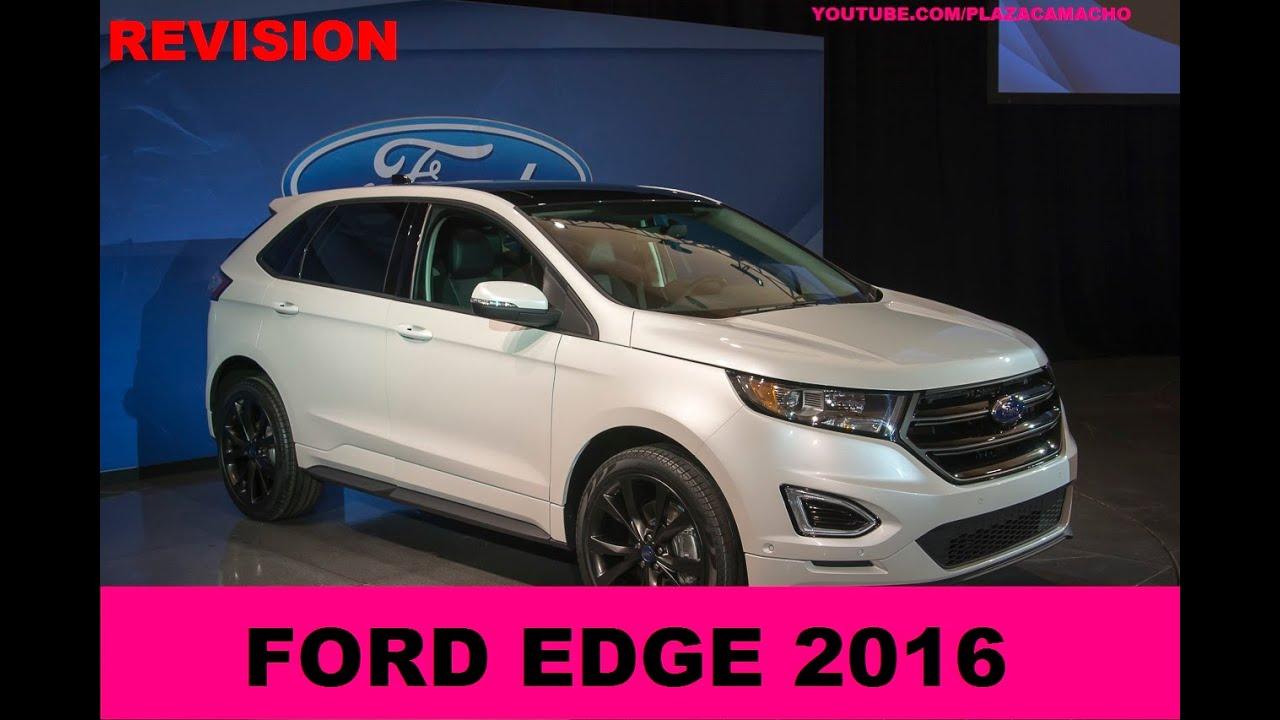 FORD EDGE 2016, la camioneta mas completa de mexico. - YouTube
