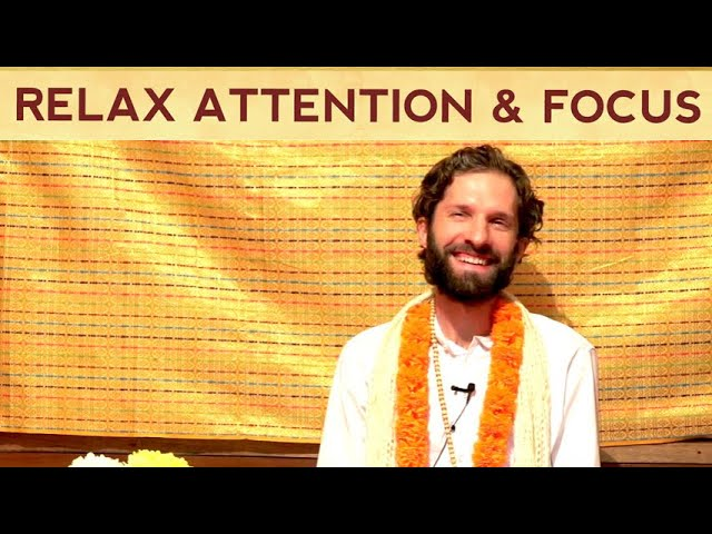 Relax your Attention & Focus and BE FREE! - Guided Practice
