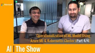 Operationalization of ML Model Using Azure ML and Kubernetis Cluster [Part 4/4]
