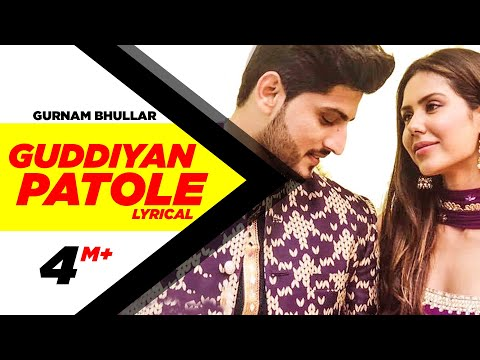 Guddiyan Patole (Lyrical Video) | Gurnam Bhullar | Sonam Bajwa | New Punjabi Song | Speed Records