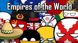 Empires of the World in Countryballs