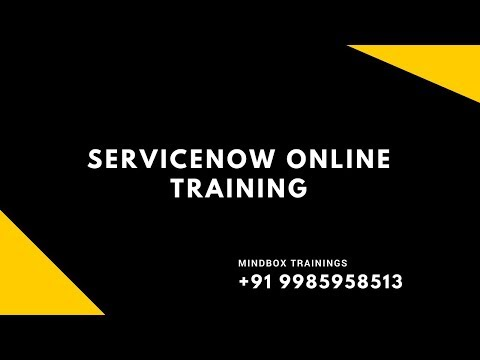 ServiceNow Online Training Session 2 | ServiceNow Online Training In USA | MindBox Training Online