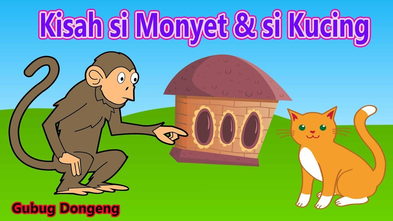 Kisah Si Monyet Si Kucing Cerita Fabel Inspiratif Dongeng