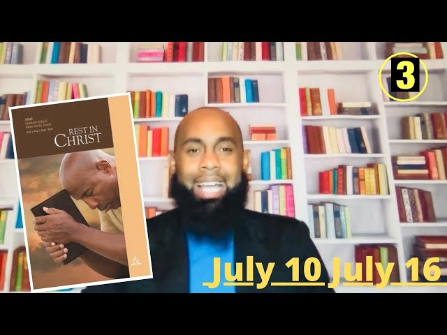 Uprooting Restlessness  Sabbath School  Lesson 3 Qtr.3  July 15, 2021