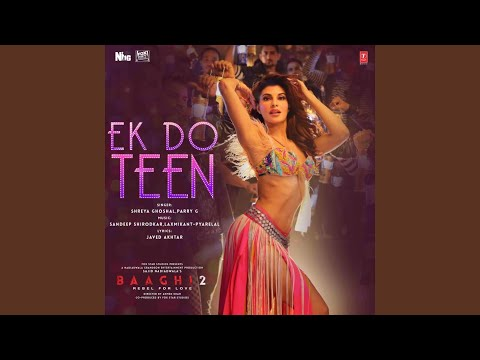 "Ek Do Teen (From ""Baaghi 2"")"