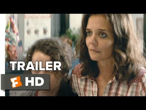 All We Had Official Trailer 1 (2016) - Katie Holmes Movie