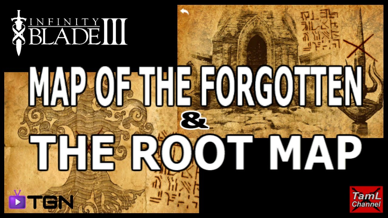 Infinity Blade 3: MAP OF THE FORGOTTEN & THE ROOT MAP!   YouTube