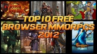 Top 10 Free MMORPG Browser Based Games for 2012