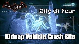 Batman Arkham Knight Kidnap Vehicle Crash Site - Rescue Oracle
