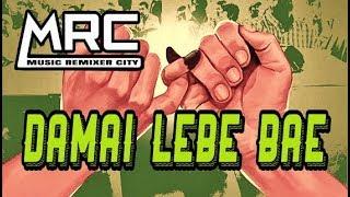 Download lagu TERBARU JOGET DAMAI LEBE BAE REMIX 2K19 BY CHESPER PARECKA FULL PARTY MP3