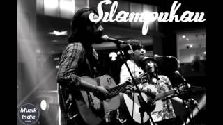 Silampukau - (2015) Dosa, Kota, & Kenangan Album [lyric]