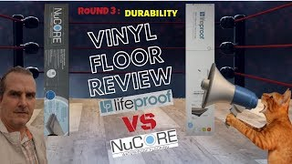 Lifeproof vs Nucore Vinyl Flooring Review - Durability Torture Test for Scratching & Denting - LVP