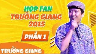 hop fan truong giang 2015 phan 1