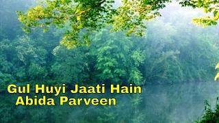 Gul Huyi Jaati Hain HD | Abida Parveen