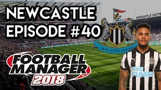 Football Manager 2018: Newcastle United - EP 40 - Big Anfield Battle!