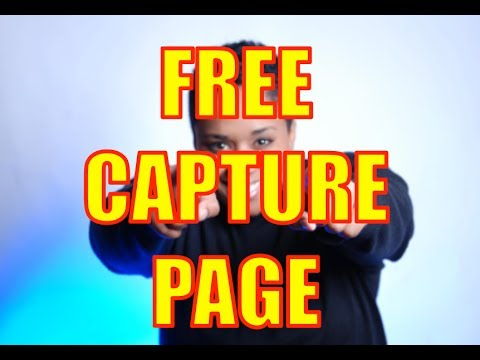 How To Create a Lead Capture Page for FREE in 5 minutes or Less - Capture, squeeze, lead, leadpages
