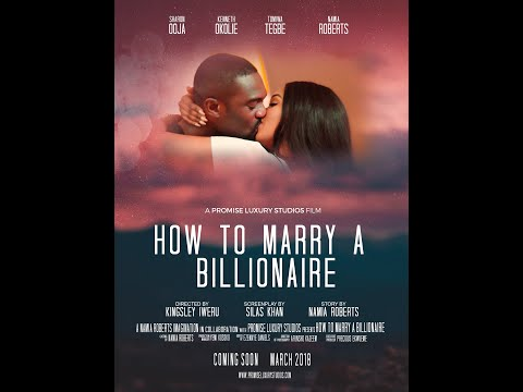 Download HOW TO MARRY A BILLIONAIRE (ALERA'S DIARY) FULL MOVIE  STARRING KENNETH OKOLIE AND SHARON OOJA.