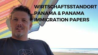 Wirtschaftsstandort Panama &amp Panama Immigration Papers