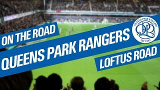 One of Smiv's most viewed videos: On The Road - QUEENS PARK RANGERS @ LOFTUS ROAD