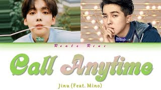 CALL ANYTIME (또또또) - JINU (김진우) Feat. MINO [Color Coded Lyrics/가사 HAN ROM INDO/INA]