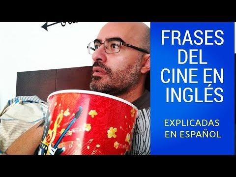 Frases De Películas En Inglés Explicadas En Español