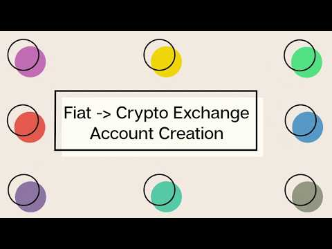 Fiat to Crypto Exchange Account Creation