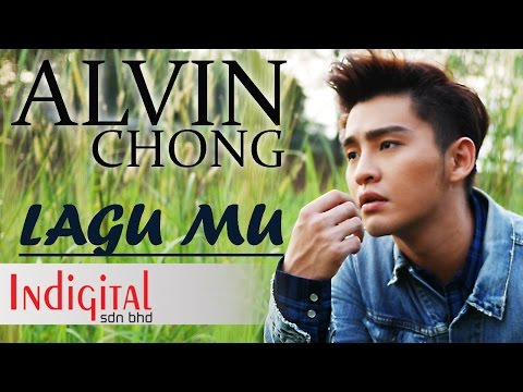 Alvin Chong - Lagu Mu (Official Music Video)