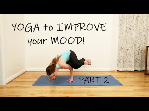 Yoga to Improve your Mood! Part 2