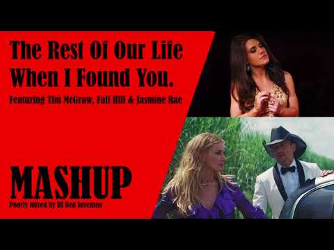 The Rest Of Our Life When I Found You MASHUP