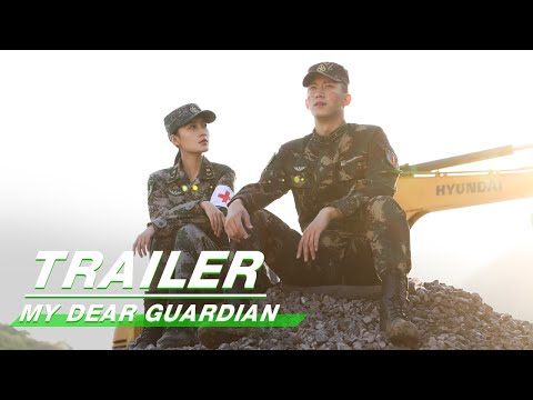 Official Trailer: My Dear Guardian | 爱上特种兵 | iQiyi