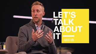 Let's Talk About It // Week 3 - Addiction // Special Guest Brendan McDonough