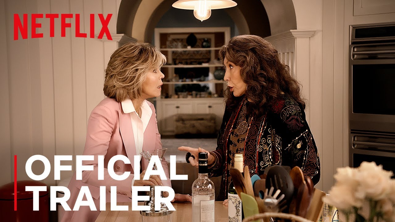 Grace and Frankie Season 6 | Official Trailer | Netflix