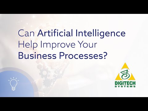 Can artificial intelligence help improve your business processes?