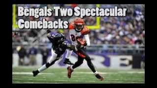"""The Bengals: """"Comeback's to Remember """" (Steelers & Ravens)"""