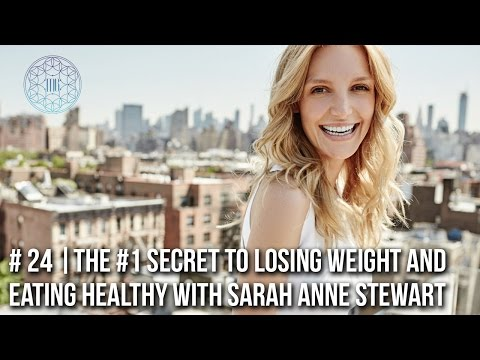 The #1 Secret to Losing Weight That No One is Talking About (yet) and More  with Sarah Anne Stewart