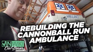 Rebuilding the Cannonball Run Ambulance