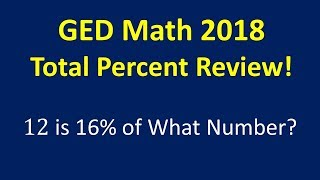 GED Math 2018 Total Percent Review ** MUST KNOW **