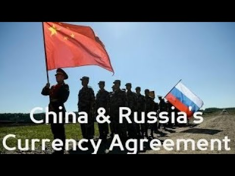 China vesves Russias Currency Agreement pt 1 (5 1 17)