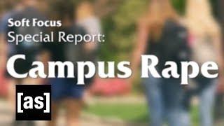 Campus Rape | Soft Focus with Jena Friedman | Adult Swim