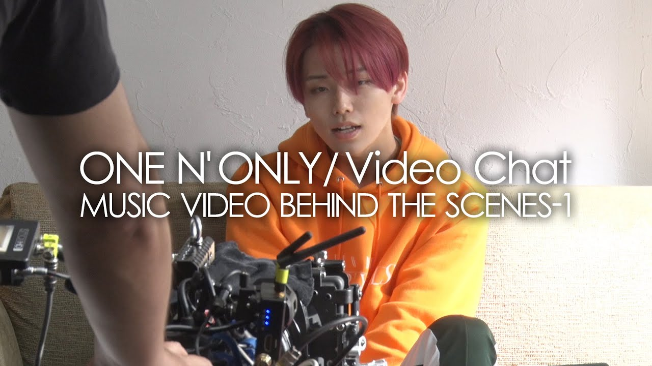 """ONE N' ONLY TV#31/""""Video Chat"""" MUSIC VIDEO BEHIND THE SCENES-1"""