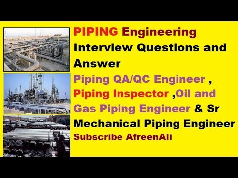 Mechanical - Piping Engineer Most Important Interview Question and Answer