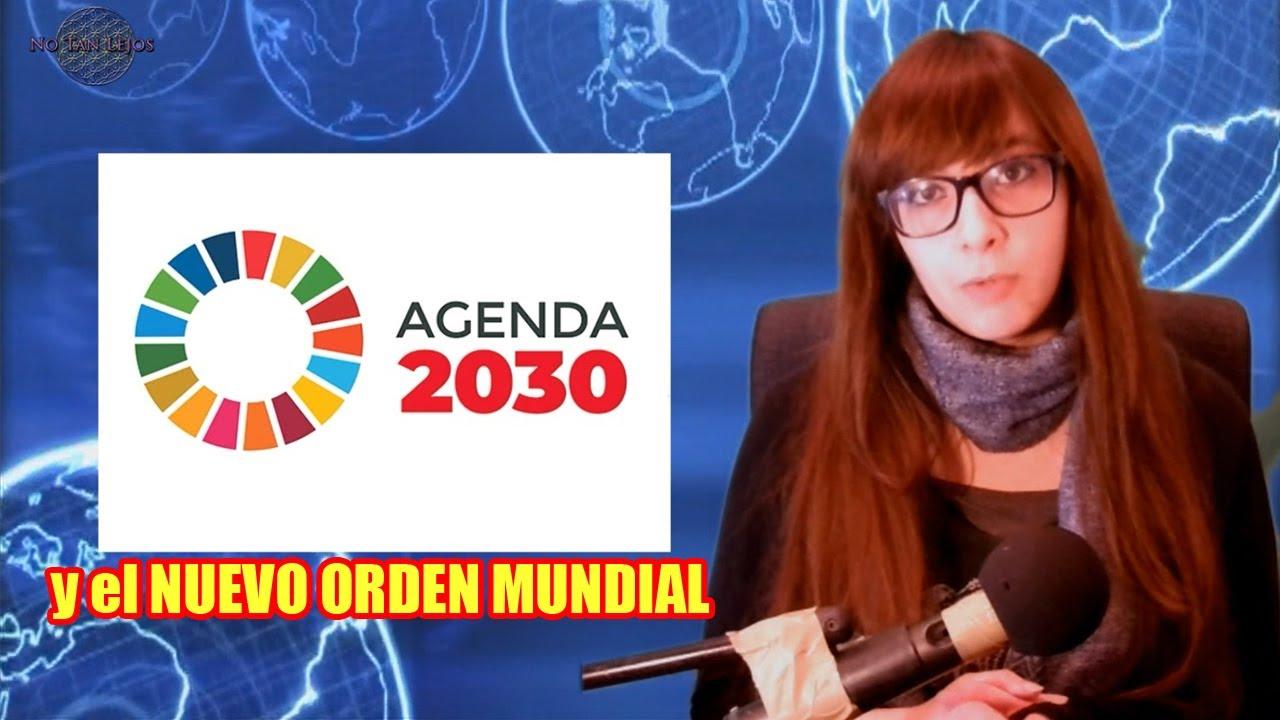 La AGENDA 2030 y el NUEV0 0RDEN MUNDIAL