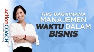 Tips Manajemen Waktu dalam Bisnis : Cara Delegasi dan Nikmati Waktu Anda sebagai Pebisnis