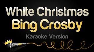 Bing Crosby White Christmas Karaoke Version