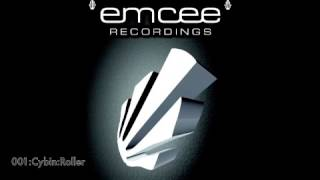 Emcee Recordings 001A Cybin Roller