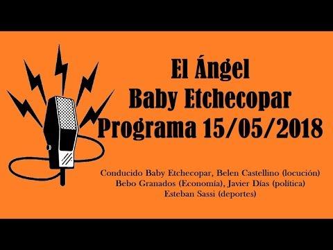 El Ángel con Baby Etchecopar Programa 15/05/2018