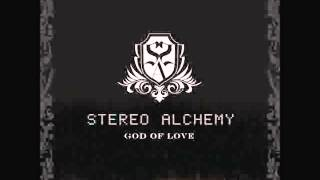 Stereo Alchemy - God of Love Complete Album High Quality