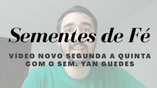 O Caminho para Certeza! - Bavinck, Cp 4, Pt 1, 6/7/20 Sementes de Fé, Yan Guedes
